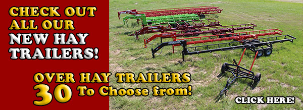 Hay Trailers - we have over 30 models to choose from!  Click here to check them all out!