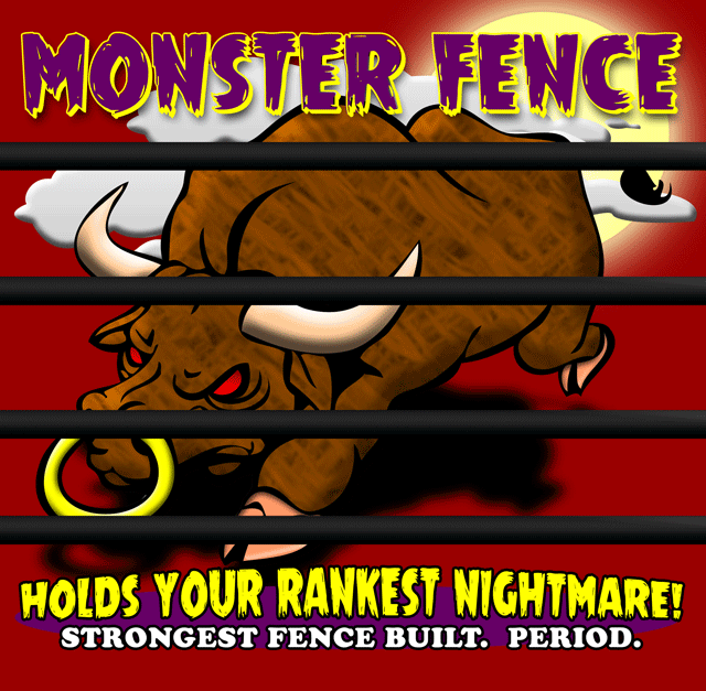 Monster Fence - The Strongest Fence