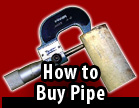 How to Buy Pipe